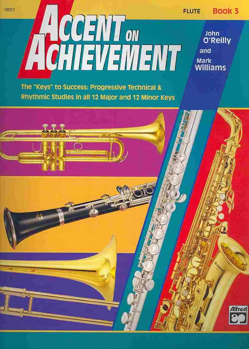 Accent on Achievement Book 3 Flute By O'Reilly, John/ Williams, Mark
