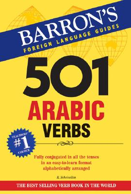 501 Arabic Verbs By Scheindlin, Raymond P.