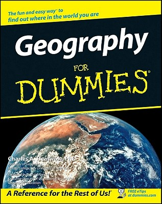 Geography for Dummies By Heatwole, Charles A.